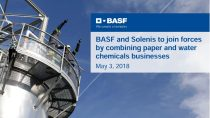 BASF and Solenis to join forces by combining paper and water chemicals businesses Presentation