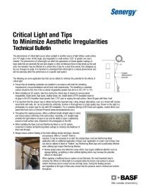 Critical Light and Tips to Minimize Aesthetic Irregularities